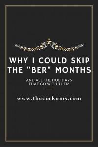 ber months