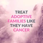 adoptive families cancer
